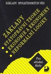 Základy státoprávní teorie, ekonomie a ekonomiky, logiky