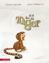 Ich bin ein Tiger