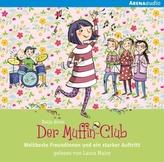 Der Muffin-Club - Weltbeste Freundinnen und ein starker Auftritt, 1 Audio-CD