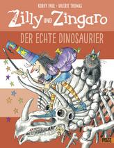 Zilly und Zingaro - Der echte Dinosaurier