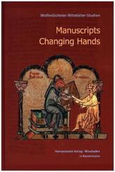 Manuscripts Changing Hands. Handschriften wechseln von Hand zu Hand