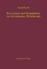 Konzeption und Kompilation der Schedelschen Weltchronik