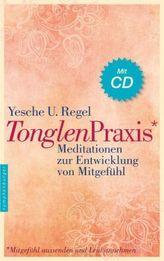 Tonglen-Praxis, m. Audio-CD
