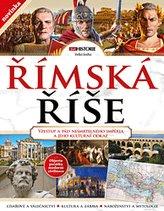 Římská říše (Vzestup a pád nesmrtelného impéria a jeho kulturní odkaz)
