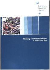 Wohnungs- und Immobilienmärkte in Deutschland 2016