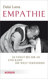 Empathie - Es fängt bei dir an und kann die Welt verändern