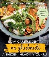 Low Carb recepty na zhubnutí a snížení hladiny cukru