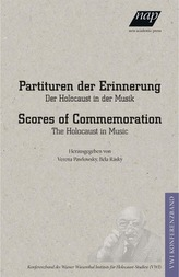 Partituren der Erinnerung /Scores of Commemoration.