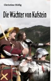 Die Wächter von Kufstein