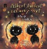 Albert, Norbert a nemocný svět