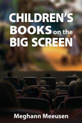 Children\'s Books on the Big Screen