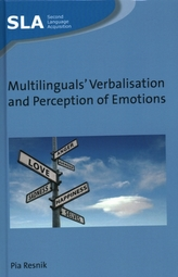 Multilinguals\' Verbalisation and Perception of Emotions