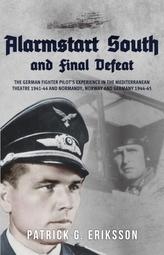 Alarmstart South and Final Defeat