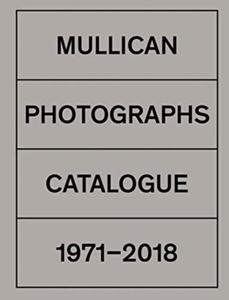 Matt Mullican: Photographs 1971-2018