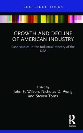 Growth and Decline of American Industry