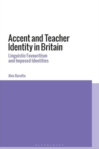 Accent and Teacher Identity in Britain