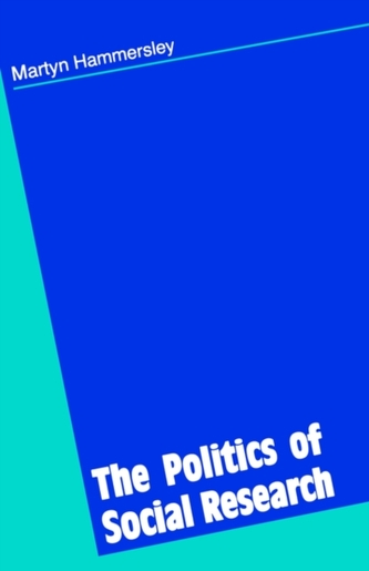 The Politics of Social Research