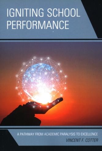 Igniting School Performance