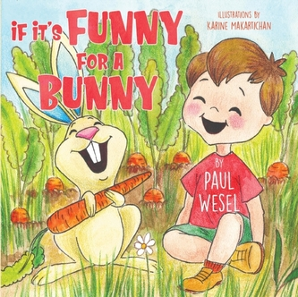 If It\'s Funny for a Bunny