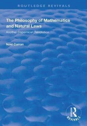 The Philosophy of Mathematics and Natural Laws