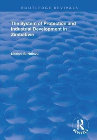The System of Protection and Industrial Development in Zimbabwe