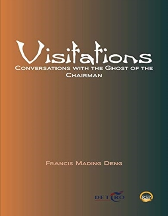 Visitations: Conversations With The Ghost Of The Chairman