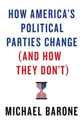 How America\'s Political Parties Change (and How They Don\'t)
