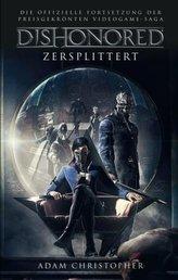 Dishonored - Zersplittert