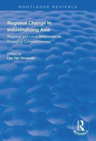 Regional Change in Industrializing Asia