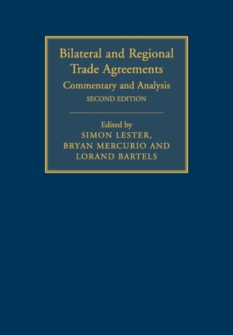 Bilateral and Regional Trade Agreements: Volume 1