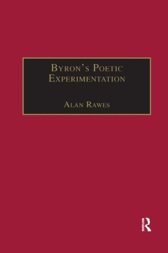 Byron s Poetic Experimentation