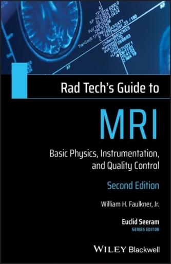 Rad Tech\'s Guide to MRI