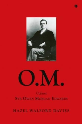 O.M. - Cofiant Syr Owen Morgan Edwards
