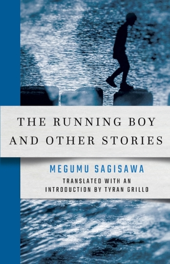 The Running Boy and Other Stories