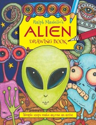 Ralph Masiello\'s Alien Drawing Book