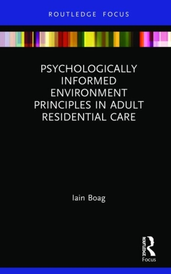 Psychologically Informed Environment Principles in Adult Residential Care