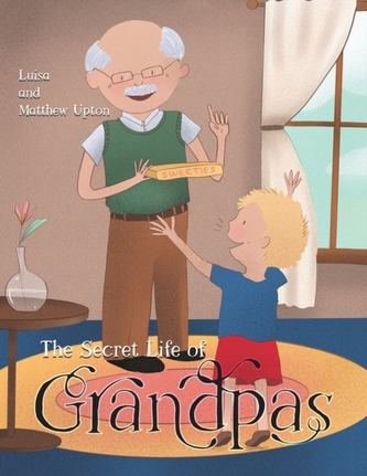 The Secret Life of Grandpas
