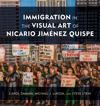 Immigration in the Visual Art of Nicario Jimenez Quispe