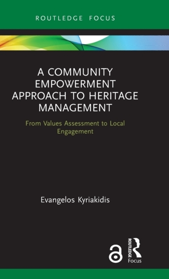 A Community Empowerment Approach to Heritage Management (Open Access)