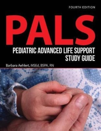 Pediatric Advanced Life Support Study Guide