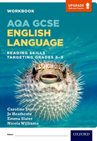 AQA GCSE English Language: Reading Skills Workbook - Targeting Grades 6-9