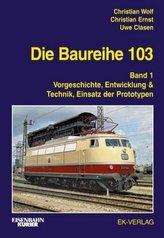 Die Baureihe 103. Bd.1