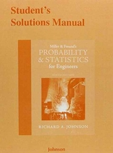 Student\'s Solutions Manual for Miller & Freund\'s Probability and Statistics for Engineers