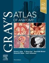 Gray\'s Atlas of Anatomy