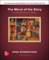 ISE The Moral of the Story: An Introduction to Ethics