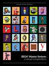 SEGA (R) Master System: a visual compendium
