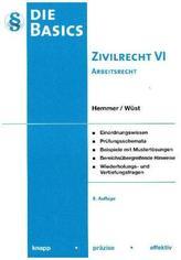Basics Zivilrecht VI. - Arbeitsrecht. Tl.6