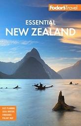 Fodor\'s Essential New Zealand