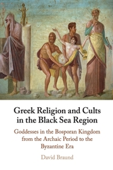 Greek Religion and Cults in the Black Sea Region