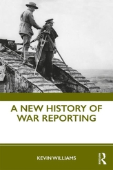 A New History of War Reporting